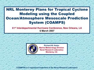 NRL Monterey Plans for Tropical Cyclone Modeling using the Coupled Ocean