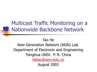 Multicast Traffic Monitoring on a Nationwide Backbone Network