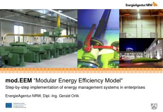 Mod.EEM  Modular Energy Efficiency Model  Step-by-step implementation of energy management systems in enterprises