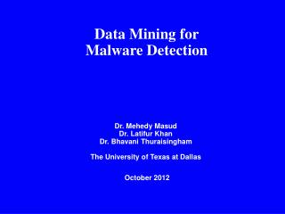 Data Mining for  Malware Detection