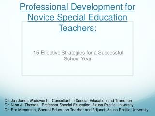 Professional Development for Novice Special Education Teachers: