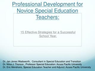 Professional Development for Novice Special Education Teachers: