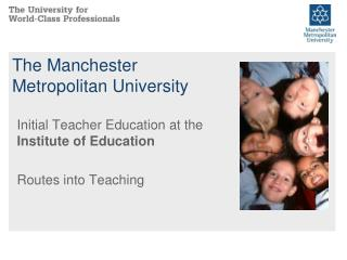 The Manchester  Metropolitan University