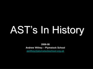 AST s In History