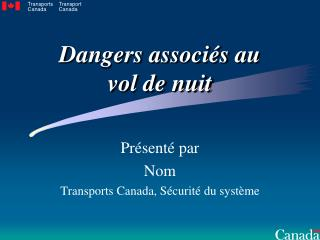 Dangers associ s au vol de nuit