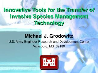 Innovative Tools for the Transfer of Invasive Species Management Technology