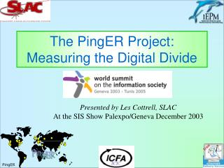 The PingER Project: Measuring the Digital Divide