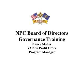 NPC Board of Directors  Governance Training Nancy Maher VA Non Profit Office Program Manager