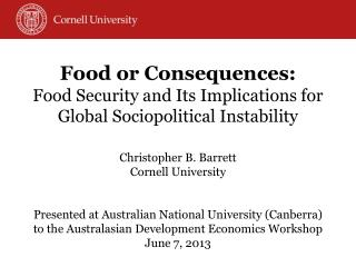 Food or Consequences: Food Security and Its Implications for Global Sociopolitical Instability