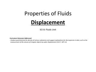 Properties of Fluids   Displacement  SCI 8: Fluids Unit