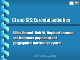 GI and GIS: Eurostat activities