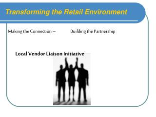 Transforming the Retail Environment