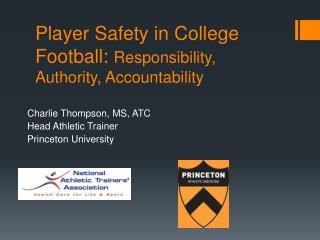 Player Safety in College Football: Responsibility, Authority, Accountability