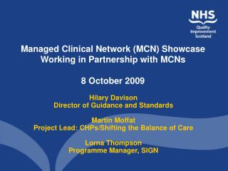 Managed Clinical Network MCN Showcase  Working in Partnership with MCNs  8 October 2009