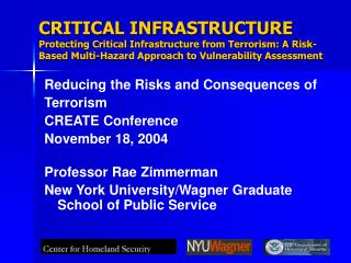 CRITICAL INFRASTRUCTURE Protecting Critical Infrastructure from Terrorism: A Risk-Based Multi-Hazard Approach to Vulnera