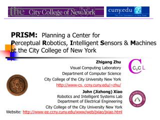 PRISM:  Planning a Center for                                     Perceptual Robotics, Intelligent Sensors  Machines at