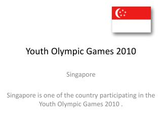 Youth Olympic Games 2010 Singapore
