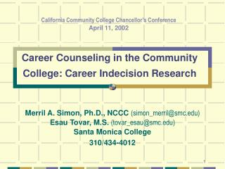 Career Counseling in the Community College: Career Indecision Research