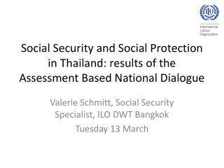 Social Security and Social Protection in Thailand: results of the Assessment Based National Dialogue