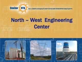 North   West  Engineering   Center