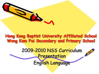 Hong Kong Baptist University Affiliated School Wong Kam Fai Secondary and Primary School