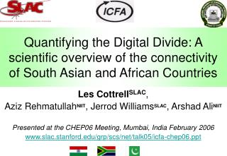Quantifying the Digital Divide: A scientific overview of the connectivity of South Asian and African Countries