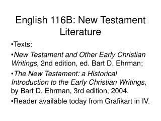 English 116B: New Testament Literature