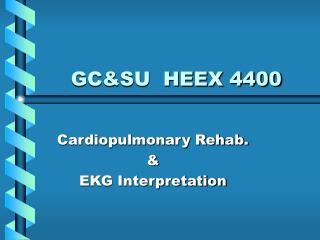 GCSU  HEEX 4400