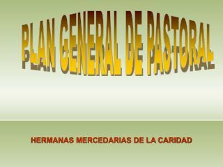 PLAN GENERAL DE PASTORAL