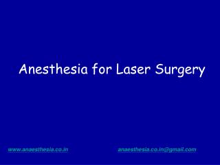 Anesthesia for Laser Surgery