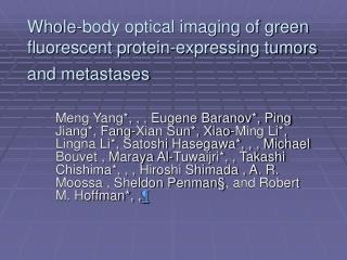 Whole-body optical imaging of green fluorescent protein-expressing tumors and metastases
