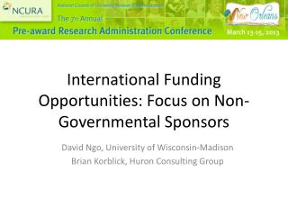 International Funding Opportunities: Focus on Non-Governmental Sponsors