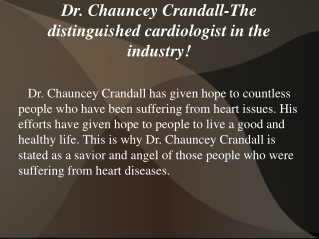 Dr Chauncey Crandall- More than just being a cardiologist!