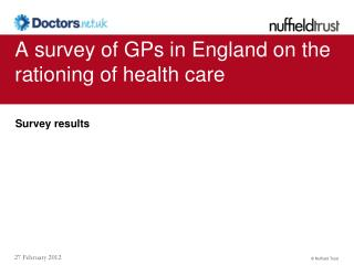 A survey of GPs in England on the rationing of health care
