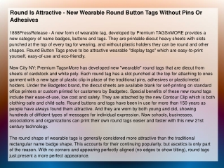 Round Is Attractive - New Wearable Round Button Tags