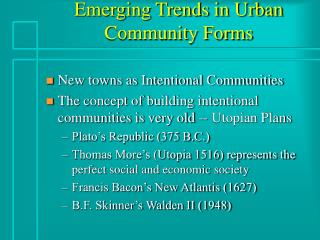 Emerging Trends in Urban Community Forms