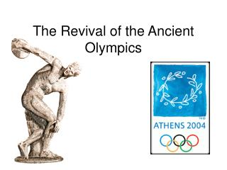 Revival of the Ancient Games