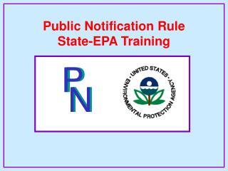 Public Notification Rule State-EPA Training