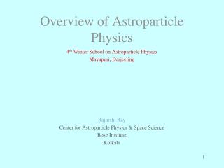 Overview of Astroparticle Physics