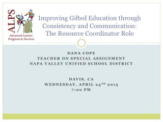 Improving Gifted Education through  Consistency and Communication:   The Resource Coordinator Role