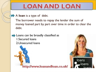 Loan and Loan Uk -Secured and Unsecured Loan