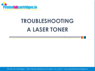 Get Tips if Experiencing Poor Quality Print with Laser Toner