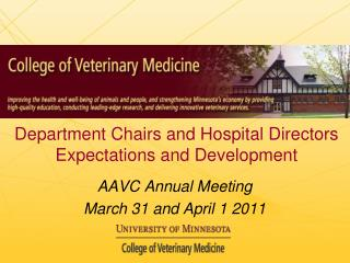 Department Chairs and Hospital Directors Expectations and Development
