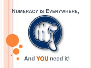 Numeracy is Everywhere,