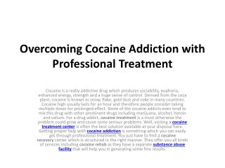 Overcoming Cocaine Addiction with Professional Treatment