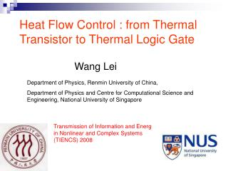 Heat Flow Control : from Thermal Transistor to Thermal Logic Gate