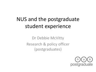 NUS and the postgraduate student experience