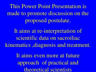 This Power Point Presentation is made to promote discussion on the proposed postulate. It aims at re-interpretation of s