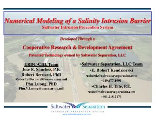 Numerical Modeling of a Salinity Intrusion Barrier Saltwater Intrusion Prevention System