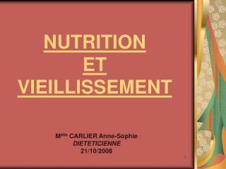 NUTRITION  ET  VIEILLISSEMENT